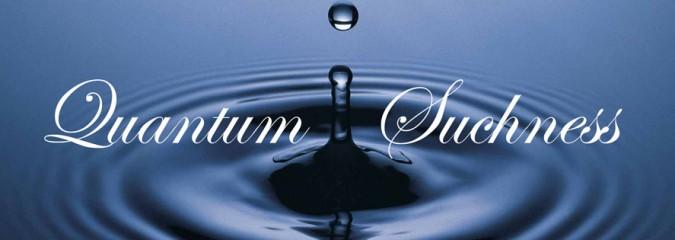 Quantum Suchness
